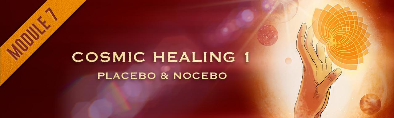 Module 8: Cosmic Healing 1 course image
